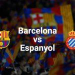 موعد ونتيجة مباراة برشلونة ضد اسبانيول والقنوات الناقلة للمباراة